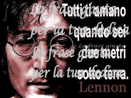 John Lennon La Frase Giusta